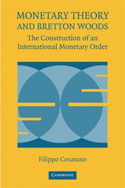 Monetary Theory and Bretton Woods