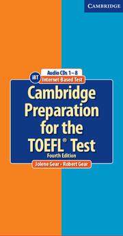 Cambridge Preparation for the TOEFL® Test