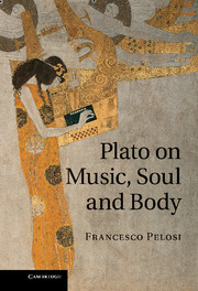 Plato on Music, Soul and Body