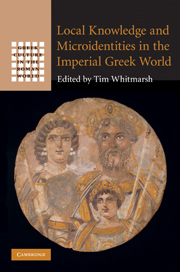 Local Knowledge and Microidentities in the Imperial Greek World