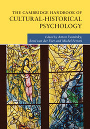 The Cambridge Handbook of Cultural-Historical Psychology