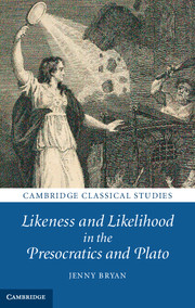 Likeness and Likelihood in the Presocratics and Plato