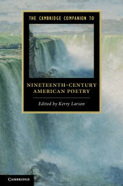The Cambridge Companion to Nineteenth-Century American Poetry