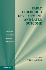 Early Childhood Development and Later Outcome