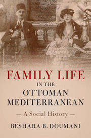 Family Life in the Ottoman Mediterranean