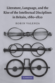 Literature, Language, and the Rise of the Intellectual Disciplines in Britain, 1680–1820