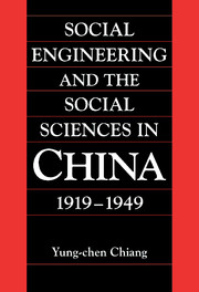 Social Engineering and the Social Sciences in China, 1919–1949