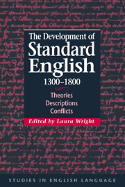 The Development of Standard English, 1300–1800