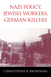 Nazi Policy, Jewish Workers, German Killers