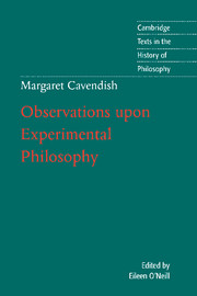 Margaret Cavendish: Observations upon Experimental Philosophy