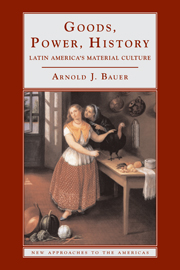 Goods power history latin americas material culture regional goods power history fandeluxe Choice Image