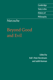 Nietzsche: Beyond Good and Evil