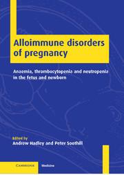 Alloimmune Disorders of Pregnancy