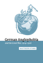 German Anglophobia and the Great War, 1914–1918