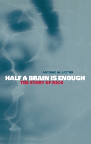 Half a Brain is Enough