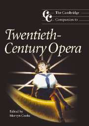The Cambridge Companion to Twentieth-Century Opera