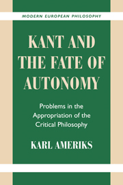 Kant and the Fate of Autonomy