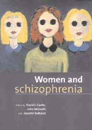 Women and Schizophrenia