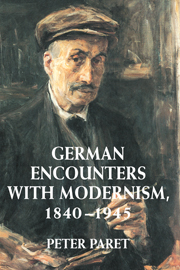 German Encounters with Modernism, 1840–1945