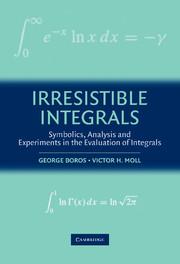 Irresistible Integrals