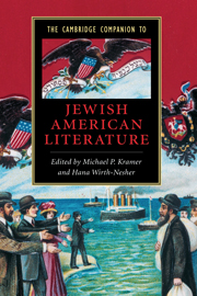 The Cambridge Companion to Jewish American Literature