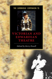 The Cambridge Companion to Victorian and Edwardian Theatre