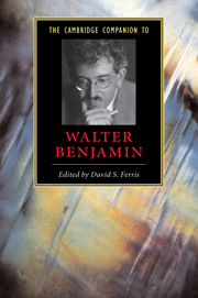 The Cambridge Companion to Walter Benjamin