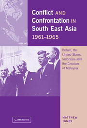 Conflict and Confrontation in South East Asia, 1961–1965