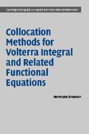 Volterra integral equations introduction theory and applications collocation methods for volterra integral and related functional differential equations fandeluxe Gallery