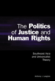 The Politics of Justice and Human Rights
