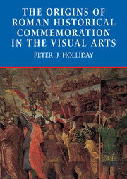 The Origins of Roman Historical Commemoration in the Visual Arts