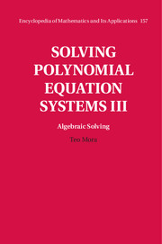 Solving Polynomial Equation Systems III