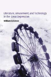 Literature, Amusement, and Technology in the Great Depression