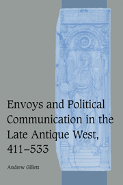 Envoys and Political Communication in the Late Antique West, 411–533