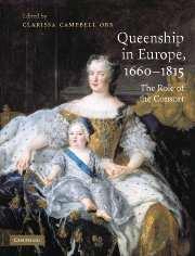 Queenship in Europe 1660–1815