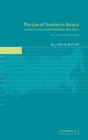 The Law of Treaties in Russia and the Commonwealth of Independent States
