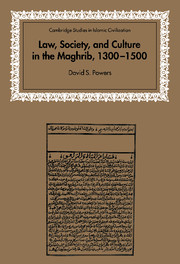 Law, Society and Culture in the Maghrib, 1300–1500