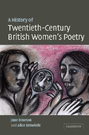 A History of Twentieth-Century British Women's Poetry