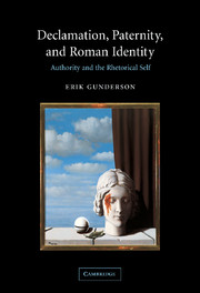 Declamation, Paternity, and Roman Identity