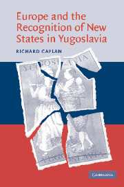 Europe and the Recognition of New States in Yugoslavia