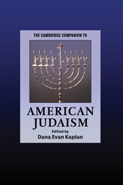 The Cambridge Companion to American Judaism
