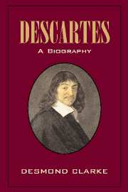 Descartes: A Biography
