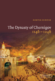The Dynasty of Chernigov, 1146–1246