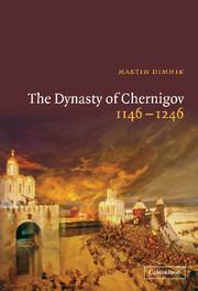 The Dynasty of Chernigov, 1146–1246