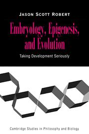 Embryology, Epigenesis and Evolution