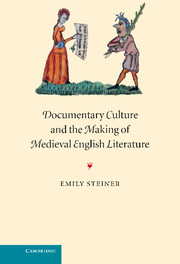 Documentary Culture and the Making of Medieval English Literature