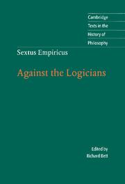 Sextus Empiricus: Against the Logicians