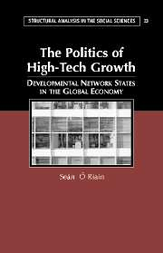 The Politics of High Tech Growth