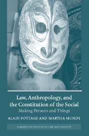 Law, Anthropology, and the Constitution of the Social