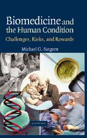 Biomedicine and the Human Condition